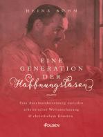 Eine Generation der Hoffnungslosen