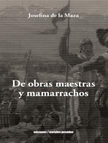 De Obras Maestras y Mamarrachos