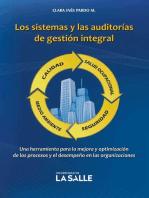 Los sistemas y las auditorías de gestión integral: Una herramienta para la mejora y optimización de los procesos y el desempeño en las organizaciones