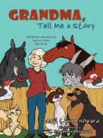 Grandma, Tell Me a Story