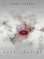 """Fair Quarter"""