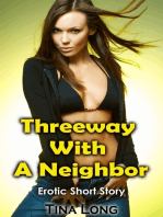 Threeway With a Neighbor