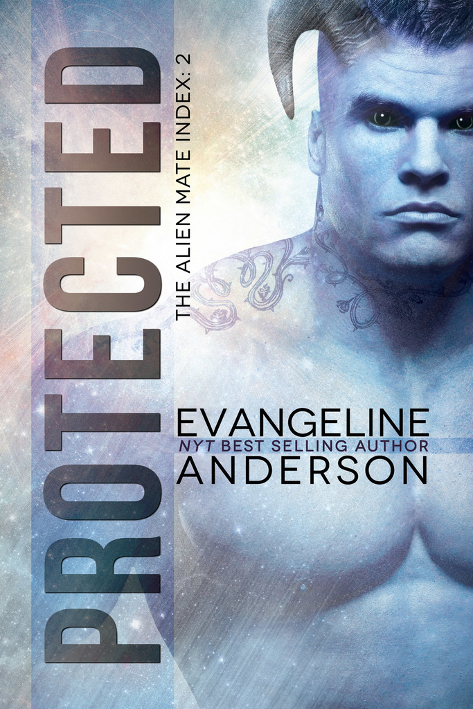 Protected Book 2 In The Alien Mate Index Series By Evangeline