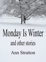 Monday Is Winter and other stories