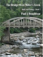 The Bridge Over Miller's Creek