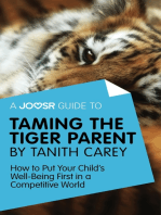 A Joosr Guide to... Taming the Tiger Parent by Tanith Carey
