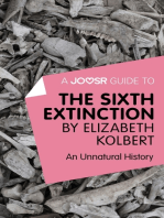 A Joosr Guide to... The Sixth Extinction by Elizabeth Kolbert