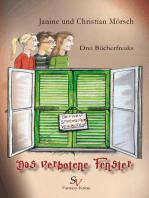 Drei Bücherfreaks - Das verbotene Fenster
