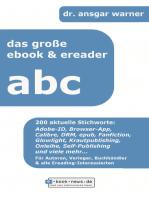 Das große E-Book & E-Reader ABC: 200 aktuelle Stichworte