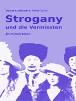 Strogany und die Vermissten