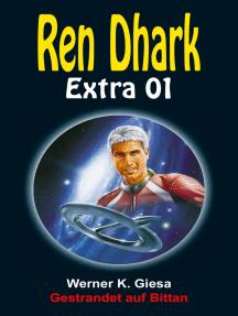 Gestrandet auf Bittan: Ren Dhark Extra 1