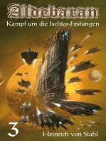 Kampf um die Ischtar-Festungen