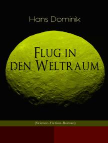 Flug in den Weltraum (Science-Fiction-Roman): Dystopie-Klassiker