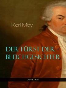 Der Fürst der Bleichgesichter (Band 1&2): Abenteuer-Klassiker