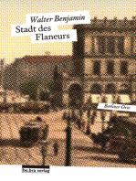 Stadt des Flaneurs