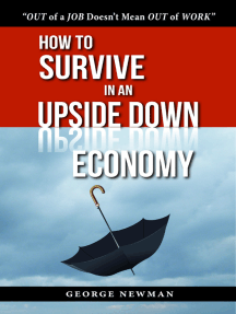 How To Survive in an Upside Down Economy