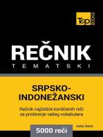 Srpsko-Indonežanski tematski rečnik: 5000 korisnih reči