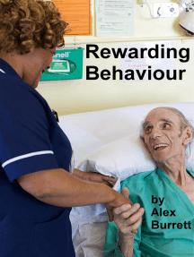 Rewarding Behaviour