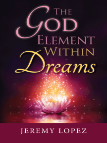 The God Element Within Dreams