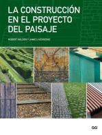 La construcción en el proyecto del paisaje