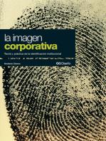 La imagen corporativa: Teoría y práctica de la identificación institucional