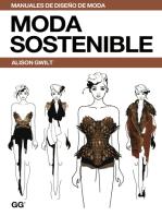 Moda sostenible: Una guía práctica