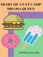 Diary Of A Fat Camp Drama Queen