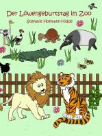 Der Löwengeburtstag im Zoo