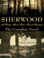 Sherwood (A Robin Hood Time-Travel Romance) The Complete Novel