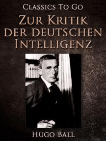 Zur Kritik der deutschen Intelligenz