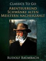 Abenteuer und Schwänke Alten Meistern Nacherzählt