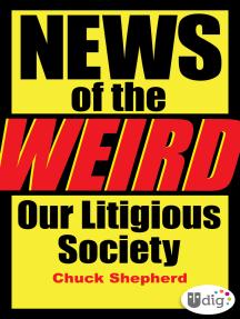 News of the Weird: Our Litigious Society