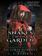 Snakes in the Garden
