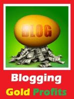 Blogging Gold Profits