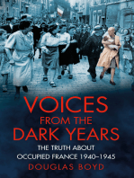 Voices from the Dark Years