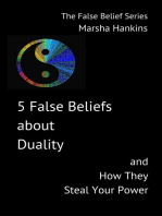 5 False Beliefs about Duality and How They Steal Your Power