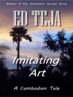 Imitating Art