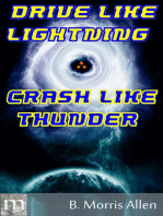 Drive Like Lightning ... Crash Like Thunder