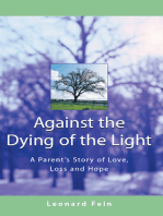 Against the Dying of the Light