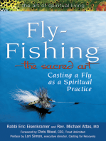 Fly Fishing—The Sacred Art