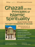 Ghazali on the Principles of Islamic Sprituality: Selections from The Forty Foundations of Religion—Annotated & Explained