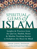 Spiritual Gems of Islam: Insights & Practices from the Qur'an, Hadith, Rumi & Muslim Teaching Stories to Enlighten the Heart & Mind