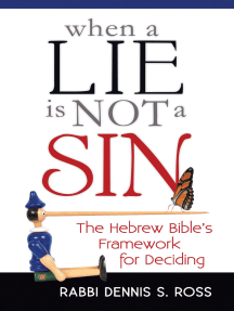 When a Lie Is Not a Sin: The Hebrew Bible's Framework for Deciding