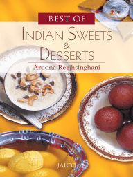 Best of Indian Sweets & Desserts