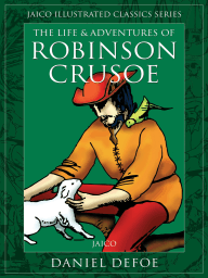 The Life & Adventures of Robinson Crusoe
