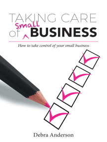 Taking Care of Small Business: How to Take Control of Your Small Business