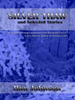 Silver Thaw and Selected Stories