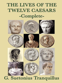 The Lives of the Twelve Caesars: Complete
