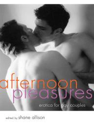 Afternoon Pleasures