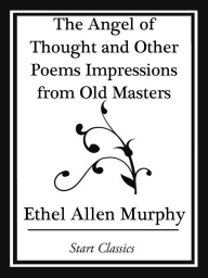 The Angel of Thought and Other Poems